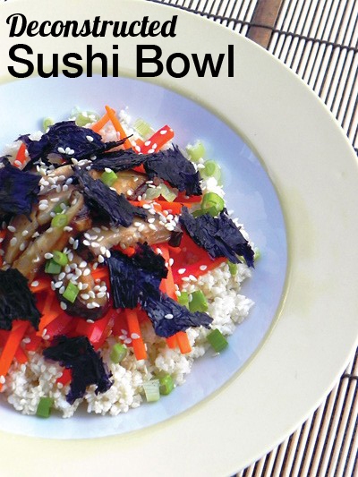 Deconstructed Sushi Bowl