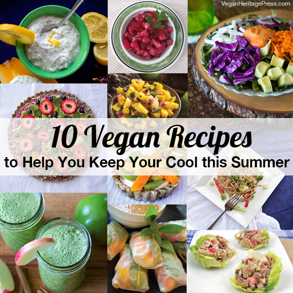 10 Vegan 10 Vegan Recipes to Help You Keep Your Cool this Summer