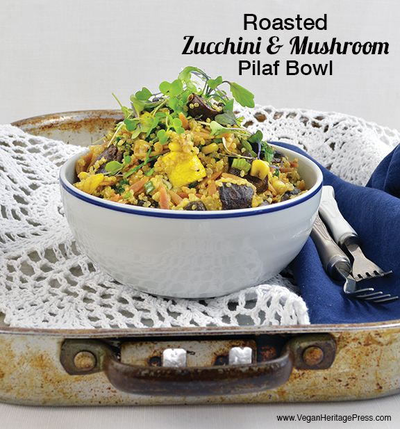 Roasted Zucchini and Mushroom Pilaf Bowl from Vegan Bowls by Zsu Dever