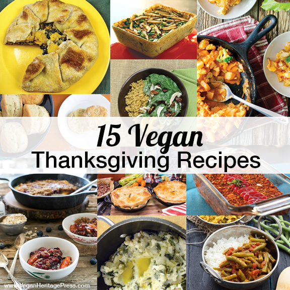 15 Vegan Thanksgiving Recipes