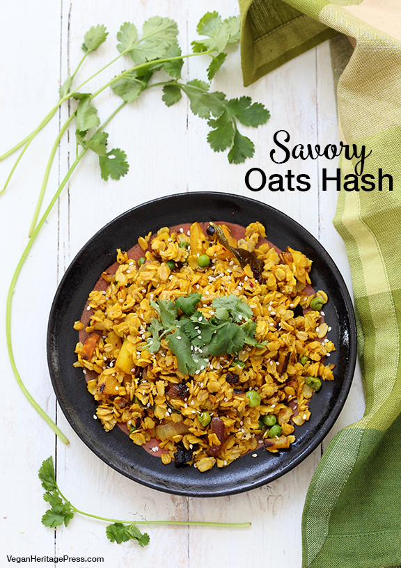 Savory Oats Hash from Vegan Richa's Indian Kitchen