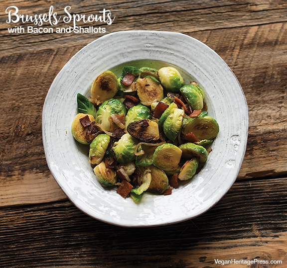 Vegan Brussels Sprouts with Bacon and Shallots from Baconish by Leinana Two Moons