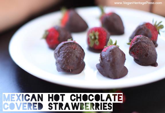 Mexican Hot Chocolate Covered Strawberries