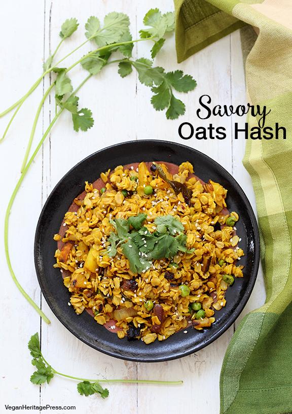 Savory Oats Hash from Vegan Richa's Indian Kitchen