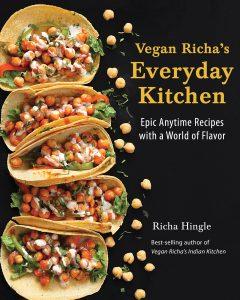 Vegan Richa's Everyday Kitchen by Richa Hingle